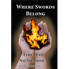 Fire Has No Shadow Ebook