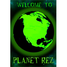 Welcome to Planet Rez Paperback