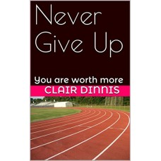 Never Give Up Paperback