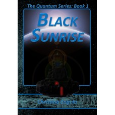 Quantum Series #1 - Black Sunrise eBook