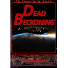 Galaxii #3 Dead Beckoning eBook