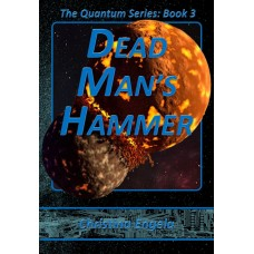 Quantum Series #3 - Dead Man's Hammer eBook