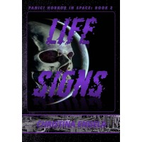 Panic! Horror In Space #2 Life Signs eBook