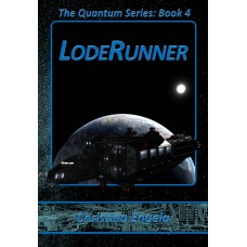 Quantum Series #4 - Loderunner eBook