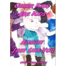 Other Kids Are Kids Almost Just Like You eBook